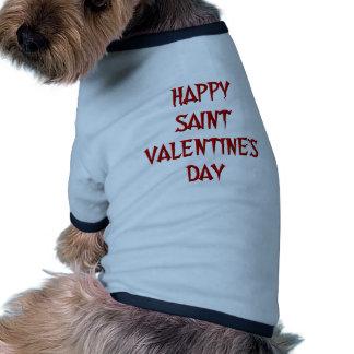 Happy Saint Valentine s Day Pet Tshirt