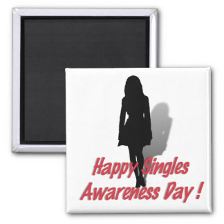 Happy Singles Awareness Day (for Her) Square Magnet