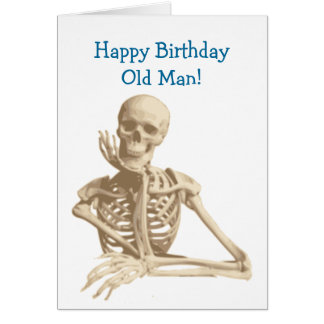 Happy Skeleton Happy Birthday Card