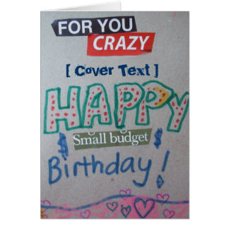 Happy Small Budget Birthday Customized Greeting Card