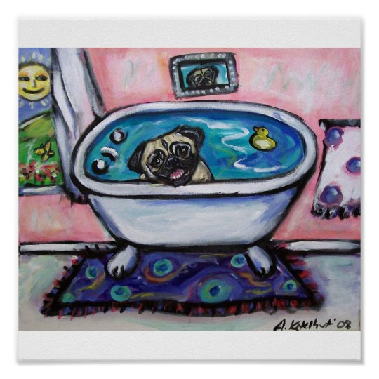 happy smiling pug bath poster