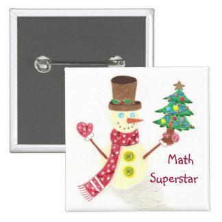 Happy snowman, Math Superstar 15 Cm Square Badge
