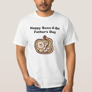 Happy Soon-to-Be  Father's Day Tshirt