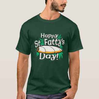 happy st. fattys day T-Shirt