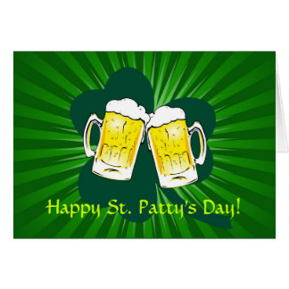 Happy St Patrick s Day Beer Toast Greeting Card