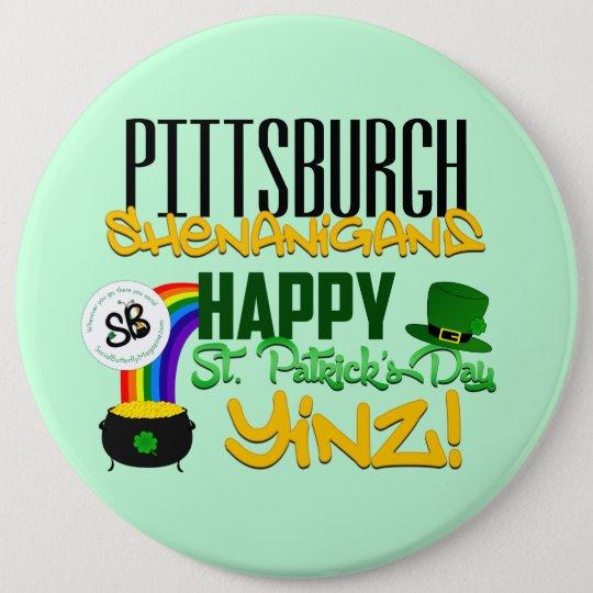 Happy St. Patrick's Day Yinz Mega Button Pin