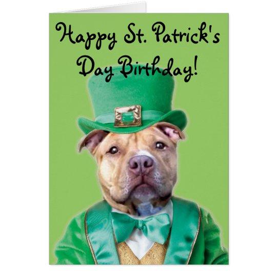 Happy St. Patrick's Day Birthday Pitbull card
