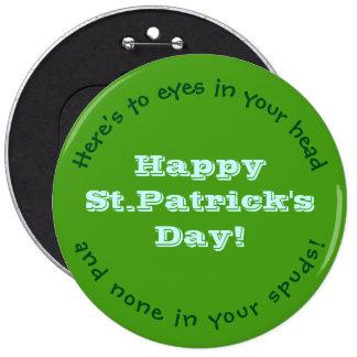 Happy St.Patrick's Day Button/HUMOROUS/CUSTOMIZABL 6 Cm Round Badge