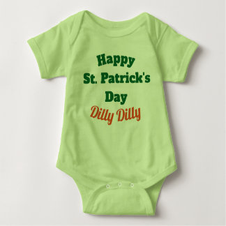 Happy St. Patrick's Day Dilly Dilly Baby shirt
