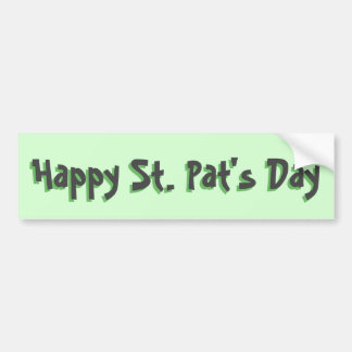Happy St. Pat's Day in Dark Gray and Green Bumper Sticker