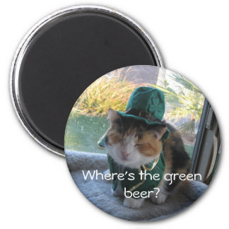 Happy St Patty's Day, Where's the green beer? 6 Cm Round Magnet