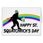 Happy St Squatchricks Day Card