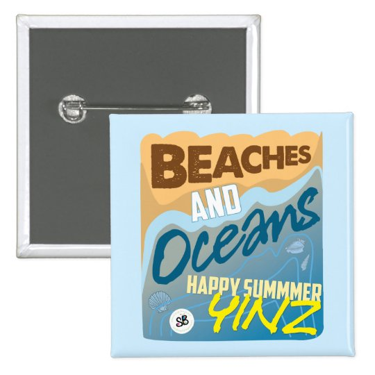Happy Summer, Yinz! Pin
