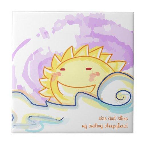 Happy sunrise smiles tile sleepyhead