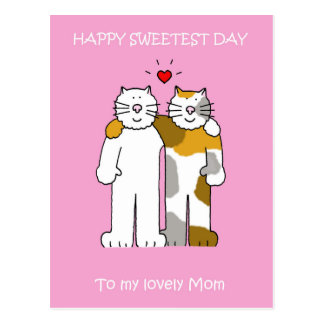 Happy Sweetest Day Mom cute cats. Postcard
