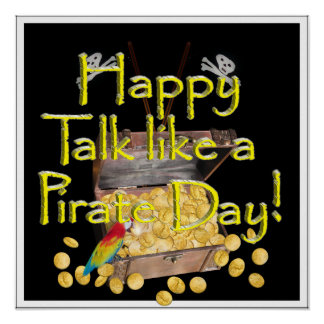 "Happy ""Talk like a Pirate"" Day Poster"