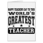 Happy Teacher's Day To World's Greatest Teacher Card