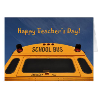 Happy Teacher's Day Yellow School Bus Photograph Greeting Card