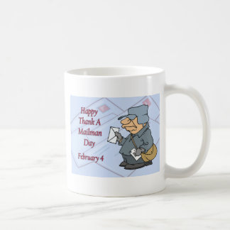 Happy Thank a Mailman Day February 4 Basic White Mug
