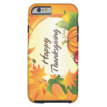 Happy Thanksgiving 5 Case Tough iPhone 6 Case
