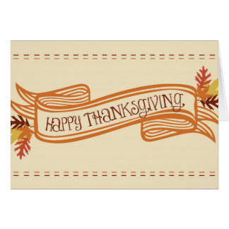 Happy Thanksgiving Banner Greeting Card