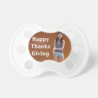 Happy Thanksgiving Bree Baby Pacifiers