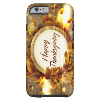 Happy Thanksgiving Case Tough iPhone 6 Case