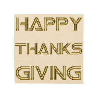 Happy Thanksgiving Day Typography Gold Rustic Wood Wood Wall Art