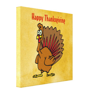Happy Thanksgiving Silly Turkey Stretched Canvas Print