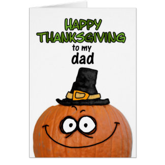 Happy Thanksgiving to my Dad Greeting Card