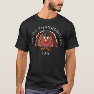 Happy Thanksgiving Turkey 2016 T-Shirt
