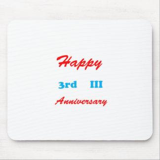 Happy THIRD 3rd III ANNIVERSARY Shirts RETURN GIFT Mouse Pad