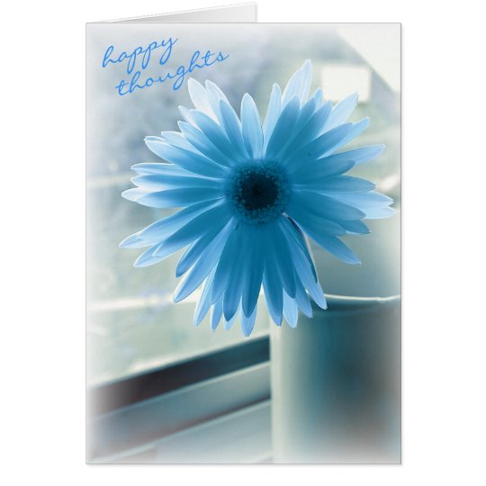 Happy Thoughts for Your Birthday Card