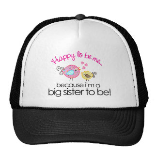 Happy To Be Me Whimsy Bird Big Sister T-shirt Cap
