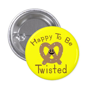 Happy to be Twisted 3 Cm Round Badge