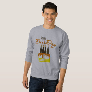 happy to beer day sweatshirt
