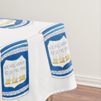 Happy To Serve You Greek Diner Coffee Tablecloth