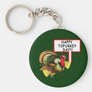 Happy Tofurkey Day! Funny Thanksgiving T shirt Keychains