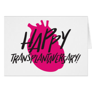 Happy Transplantaversary Heart Card