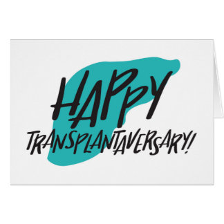 Happy Transplantaversary Liver Card