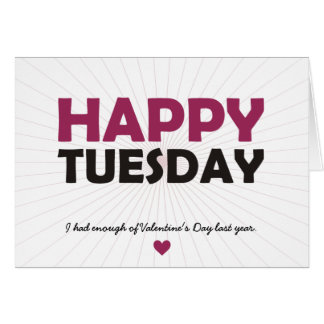 Happy Tuesday Greeting Cards