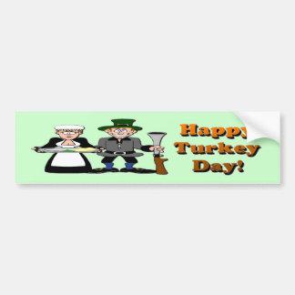 Happy Turkey Day Car Bumper Sticker