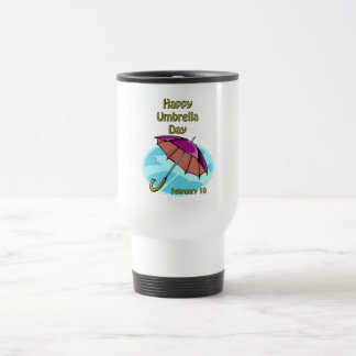 Happy Umbrella Day February 10 Coffee Mugs