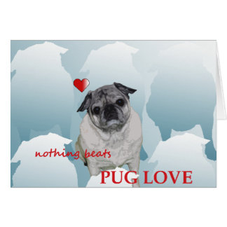 Happy Valentine Day from the Pug and Me xo Card