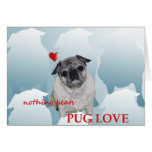 Happy Valentine Day from the Pug and Me xo Greeting Card