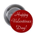 Happy Valentines Day! 6 Cm Round Badge