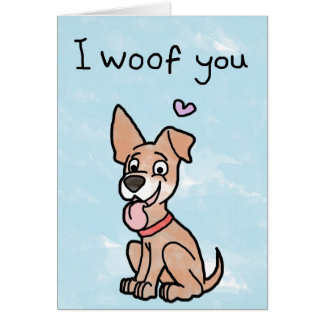 Happy Valentines Day Card - I Woof You