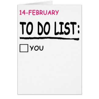 Happy Valentines Day Cards To Do List Funny Gift