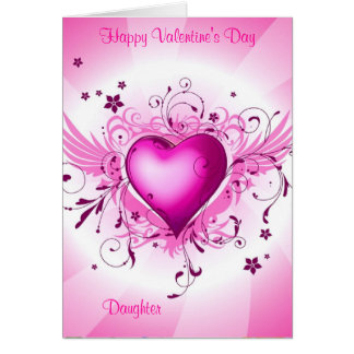 Happy Valentine's Day Daughter Card