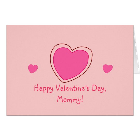 """Happy Valentine's Day, Mummy!"" [pink hearts 1]"